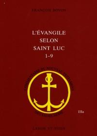 L'évangile selon saint Luc (1,1 - 9,50)