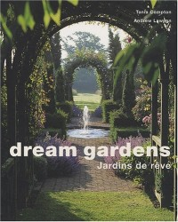 Dream gardens : Jardin de rêves