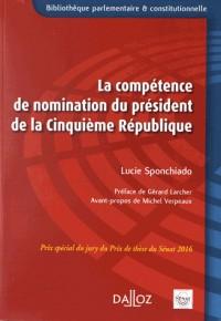 La compétence de nomination du Président de la Ve République - 1re édition