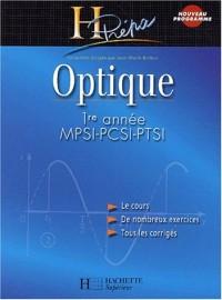 Optique MPSI-PCSI-PTSI 1ère année, édition 2003 : Cours et exercices corrigés
