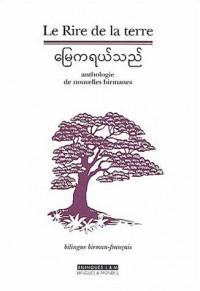 Le Rire de la terre : Anthologie de nouvelles birmanes Ouvrage bilingue Français-Birman