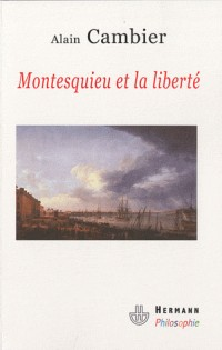 Montesquieu ou la liberté