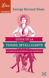Guide de la femme intelligente en présence du socialisme et du capitalisme [Poche]