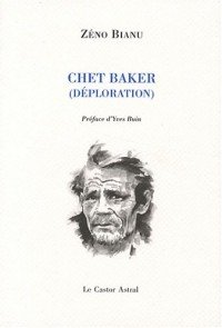 Chet Baker : (Déploration)