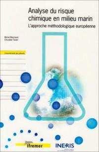Analyse du risque chimique en milieu marin : l'approche méthodologique européenne