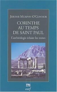 Corinthe au temps de saint Paul : L'archéologie éclaire les textes