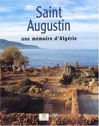 Saint Augustin : Une mémoire d'Algérie