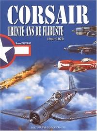 Corsair : Trente ans de flibuste (1940-1970)