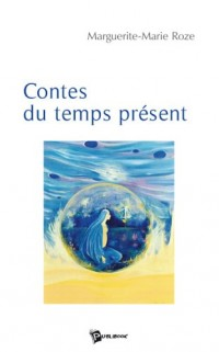 Contes du Temps Present