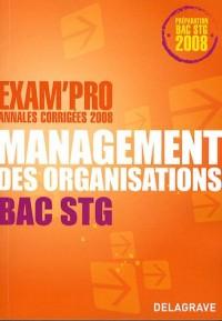 Management des organisations Bac STG : Annales corrigées