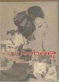 The Art of Feebee: The Cosmic Oiran, the Future, Kunoichi and the Lounge Samurai