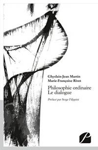 Philosophie ordinaire - Le dialogue