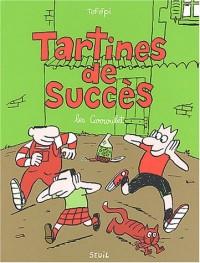 Tartines de succes, des histoires de la la famille Carroulet