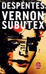 Vernon Subutex (Tome 2) [Poche]