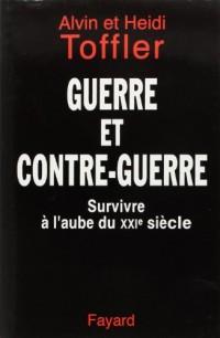 Guerre et contre-guerre : Survivre à l'aube du XXIe siècle