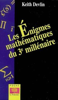 Les énigmes mathématiques du 3e millénaire