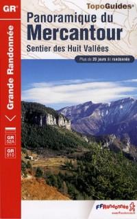 Panoramique du Mercantour, Sentier des Huit Vallées