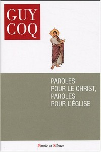 Paroles pour le Christ, paroles pour l'Eglise