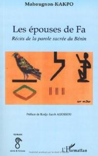 Epouses de Fa Recits de la Parole Sacrée du Benin