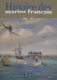 Histoire des marins français : A Madagascar (1947-1948) et en Indochine (1946-1954)