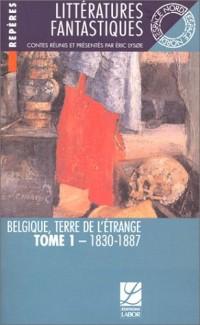 Belgique, Terre de l'étrange, tome 1 : 1830-1887