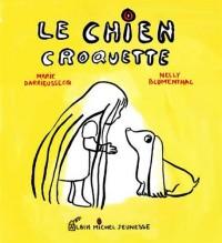 Le Chien Croquette