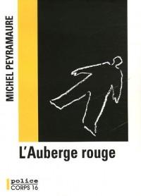 L'Auberge rouge : L'énigme de Peyrebeille 1833