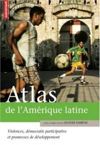 Atlas de l'Amérique latine : Entre volonté d'unité et fragmentation