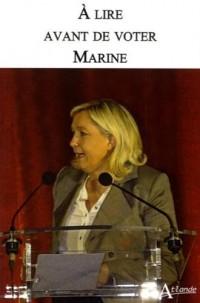 À lire avant de voter Marine