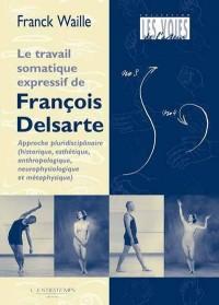 La méthode somatique expressive de François Delsarte
