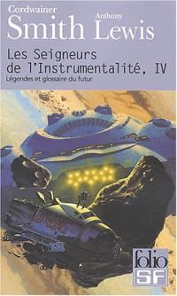 Les Seigneurs de l'instrumentalité, tome 4