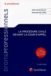 La procédure civile devant la cour d'appel: A jour de la réforme issue du décret du 6 mai 2017