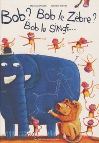 Bob le zèbre