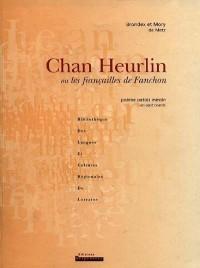 Chan Heurlin ou les fiançailles de Fanchon: Poème patois messin en sept chants