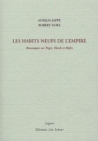 Les habits neufs de l'Empire : Remarques sur Negri, Hardt et Rufin