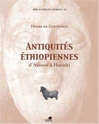 Antiquités éthiopiennes : D'Axoum à Haoulti
