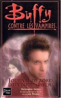 Buffy contre les vampires, volume 38 : Journal de bord d'un loup-garou