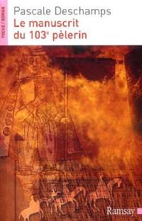 Le manuscrit du 103e pèlerin