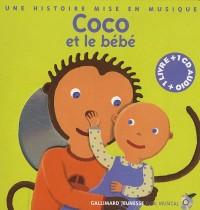 Coco et le bébé : Une histoire mise en musique (1CD audio)
