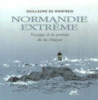 Normandie extrême : Voyage à la pointe de la Hague