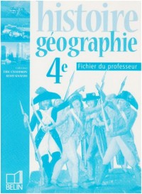 Histoire-géographie 4e : Fichier du professeur