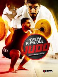 La prépa physique Judo - Nouvelle édition
