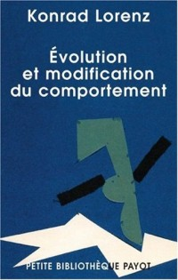 Evolution et modification du comportement : L'inné et l'acquis