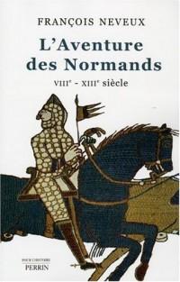 L'Aventure des Normands (VIIIe-XIIIe siècle)