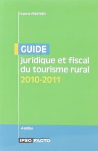 Guide juridique et fiscal du tourisme rural 2010-2011