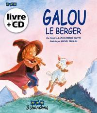 Galou le Berger (le Livre et son CD)