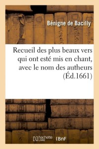 Recueil des plus beaux vers en chant ed 1661
