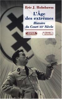 L'Âge des extrêmes : Le Court Vingtième Siècle, 1914-1991
