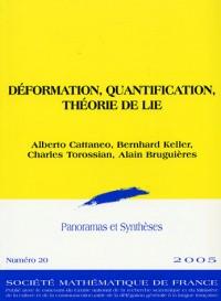 Deformation, Quantification et Theorie de Lie
