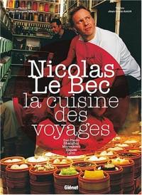 La cuisine des voyages : Sao Paulo, Shanghai, Marrakech, Naples, Lyon